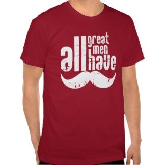 all_great_men_have_moustaches_t_shirt-rbdbf89f17d3e4e29bb53225f3aaf5332_8nai4_324