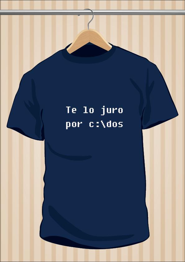 """Camiseta """"Te lo juro por c:\Dos"""" - UppStudio"""
