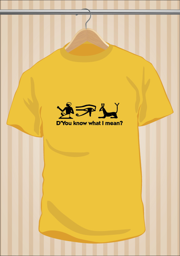Camiseta Egipto D'You Know What I Mean