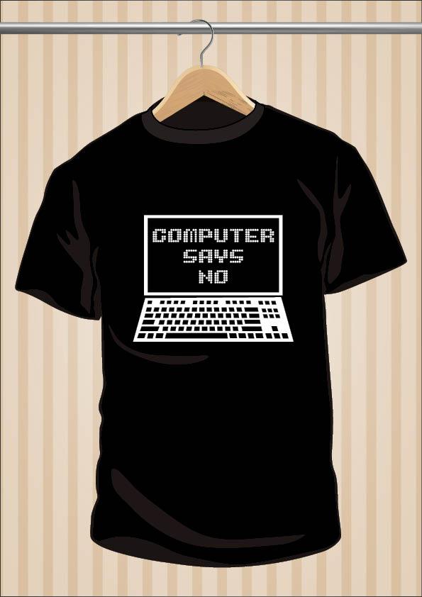 Camiseta Computer Says NO - Little Britain - UppStudio