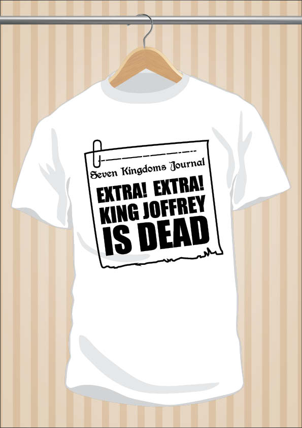 Camiseta King Joffrey Is Dead - Juego De Tronos - UppStudio