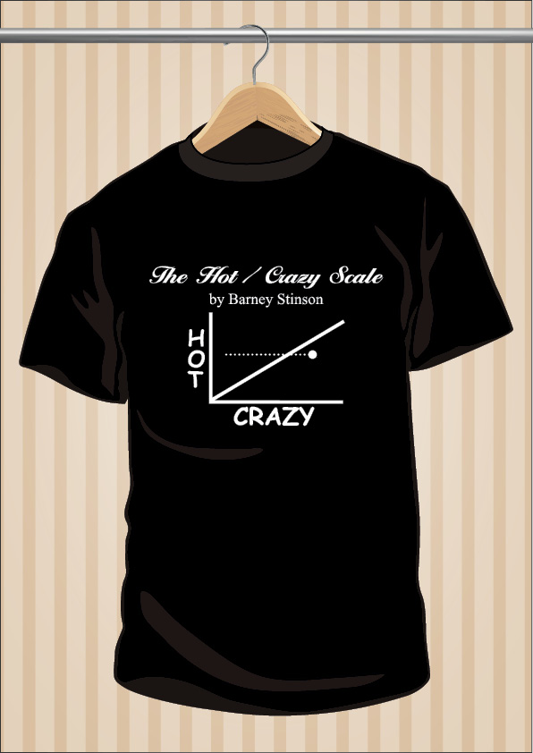 Camiseta The Hot Crazy Scale By Barney Stinson CCAVM HIMYM | UppStudio