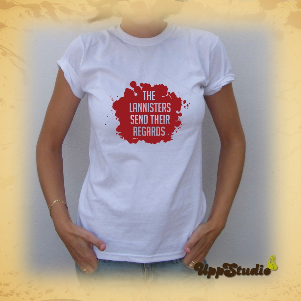 Camiseta The Lannisters Send Their Regards | Juego De Tronos | UppStudio
