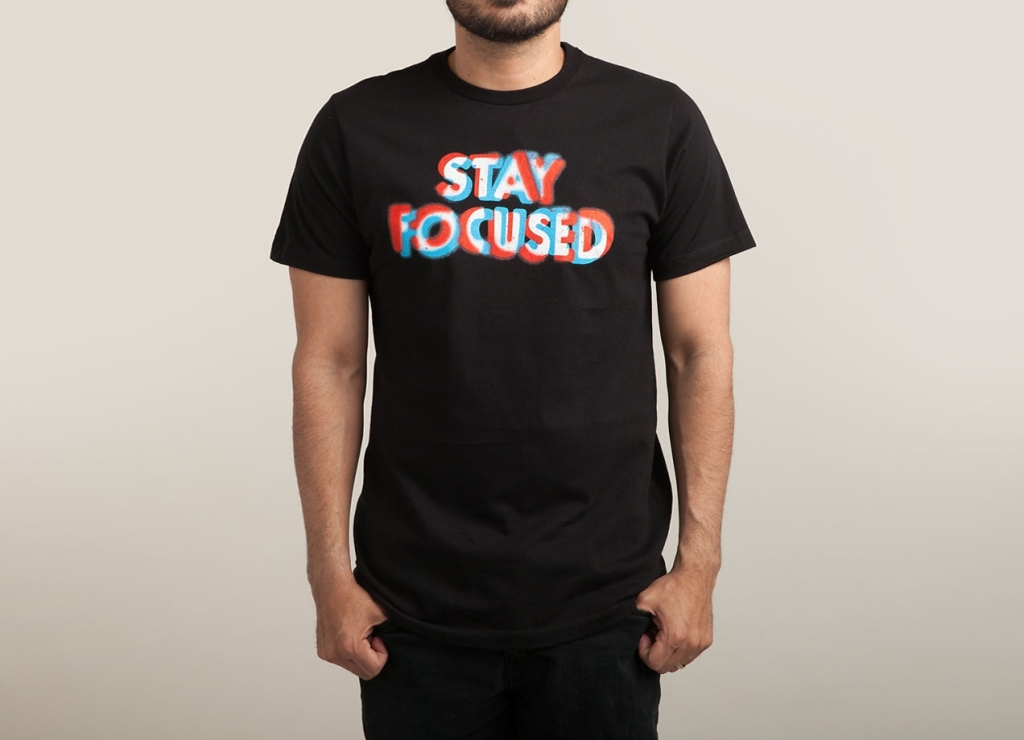 Camiseta Stay Focused | Efecto 3D | Threadless
