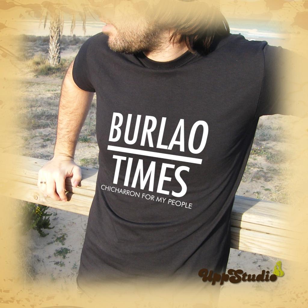 Camiseta Burlao Times Chicharron For My People Los Burlaos | UppStudio