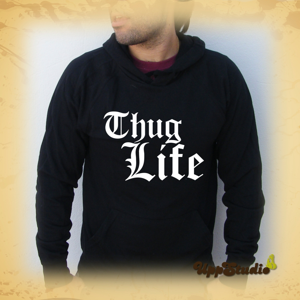 Sudadera Thug Life | Vida De Matón | UppStudio