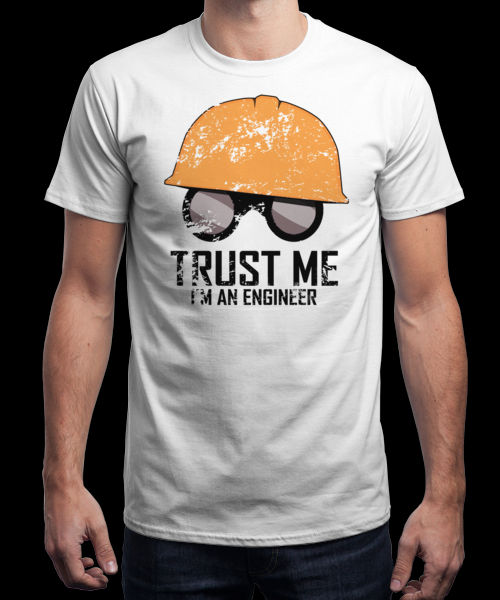 Camiseta Trust Me I'm An Engineer | Qwertee