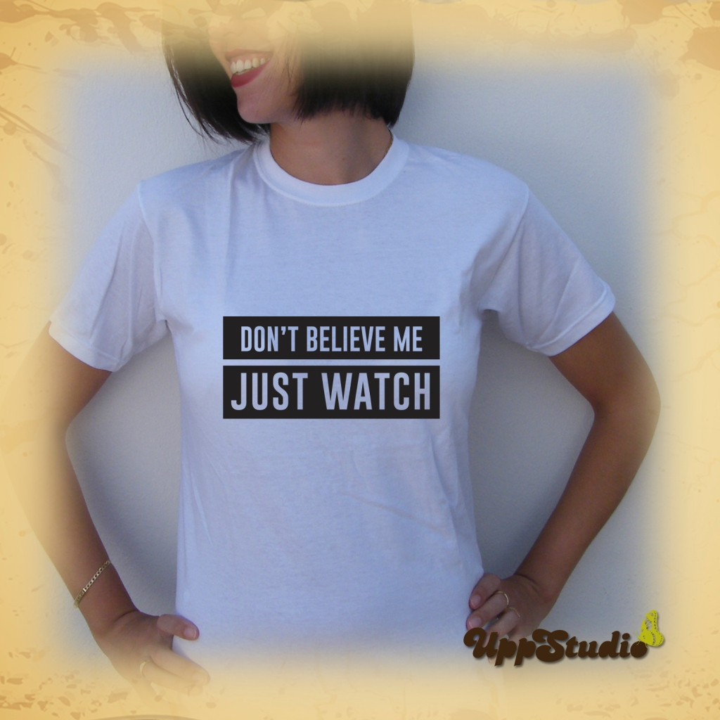 Camiseta Bruno Mars Uptown Funk Don't Believe Me Just Watch | UppStudio