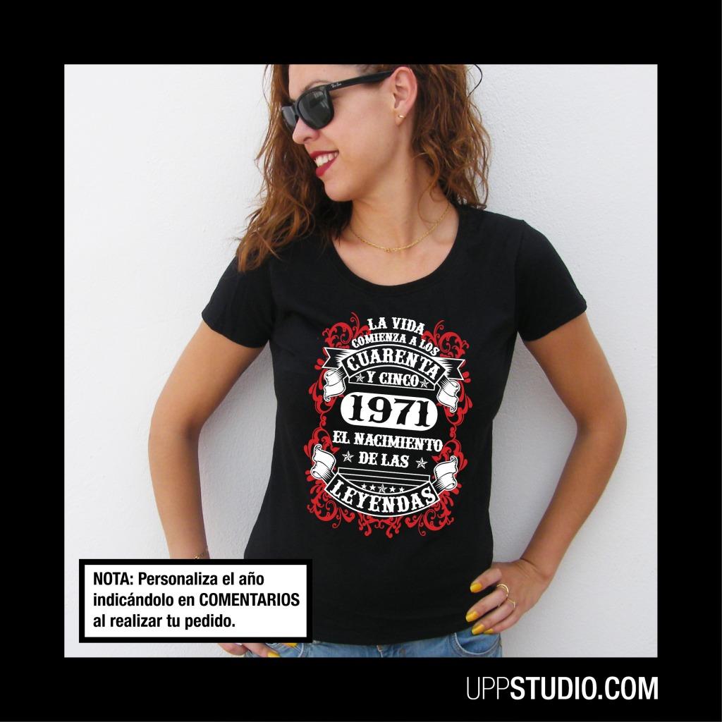 Camiseta La Vida Comienza a los 45 El Nacimiento de las Leyendas 1965 1966 1967 1968 1969 1970 1971 1972 1973 1974 1975 1976 1977 1978 Año Personalizable | UppStudio