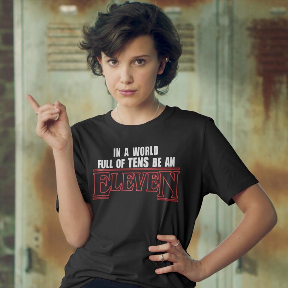 Camiseta Stranger Things   In A World Full Of Tens Be An Elevent